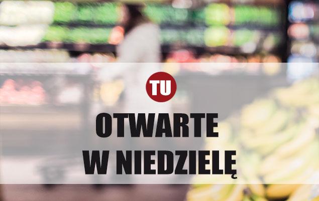 Niedzielne zakupy w Nadarzynie i okolicach. Lista sklepów