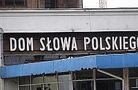 Dom S�owa Polskiego odchodzi w przesz�o��, b�dzie biurowiec