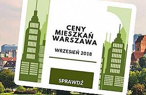 Ceny mieszka� w Warszawie - wrzesie� 2018
