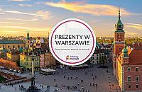 Pomys³ na prezent w Warszawie? I to nie jeden!