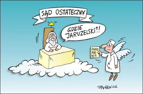 Gdzie Jaruzelski?!